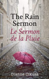 The Rain Sermon by Dianne Cikusa