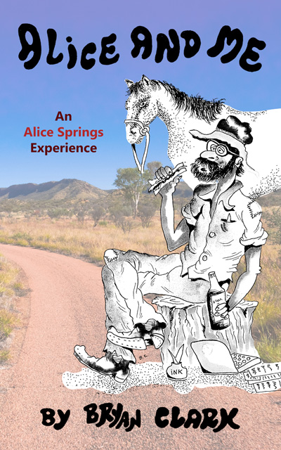 Alice and Me: An Alice Springs Experience