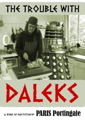 The Trouble with Daleks