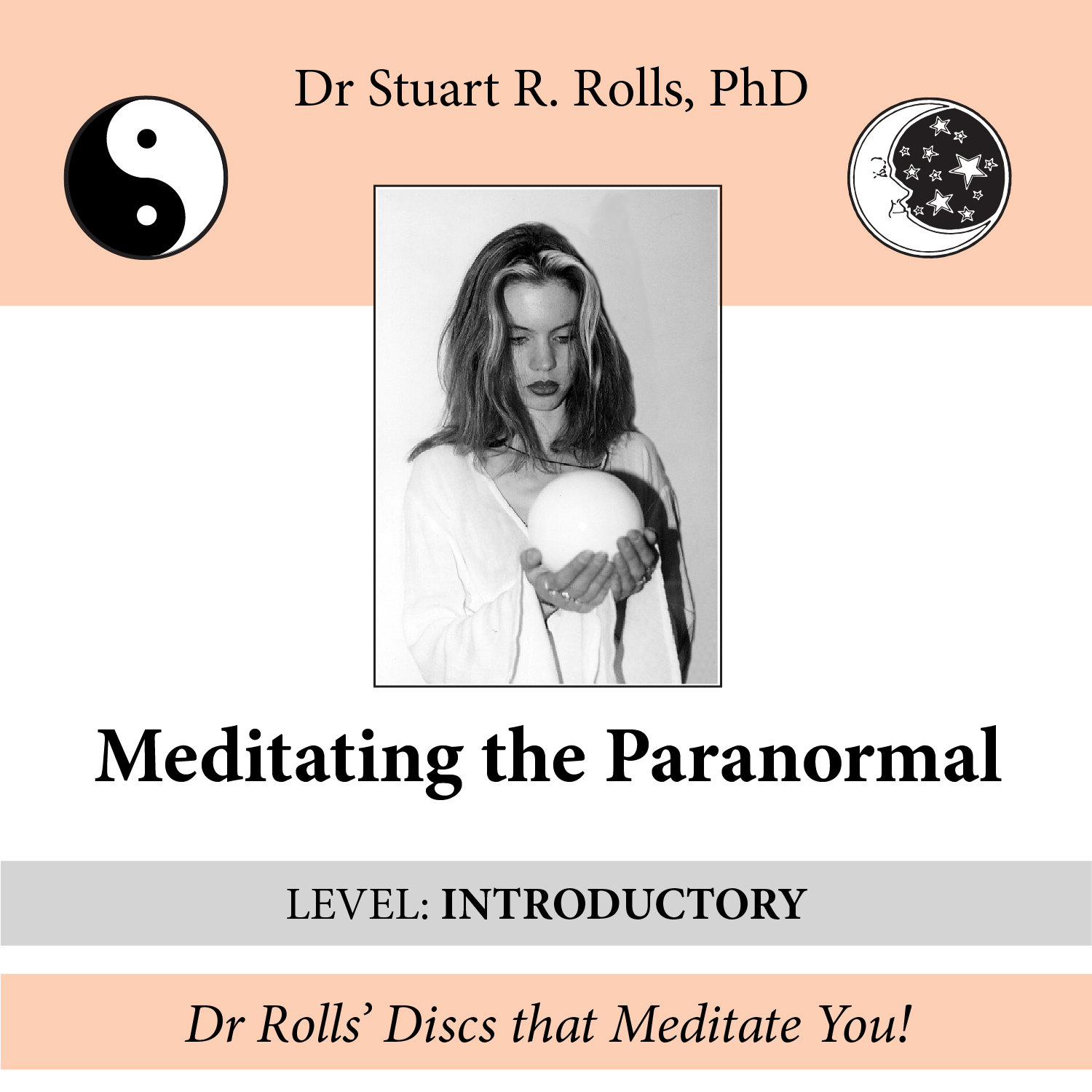 Meditating the Paranormal (Introductory Level)
