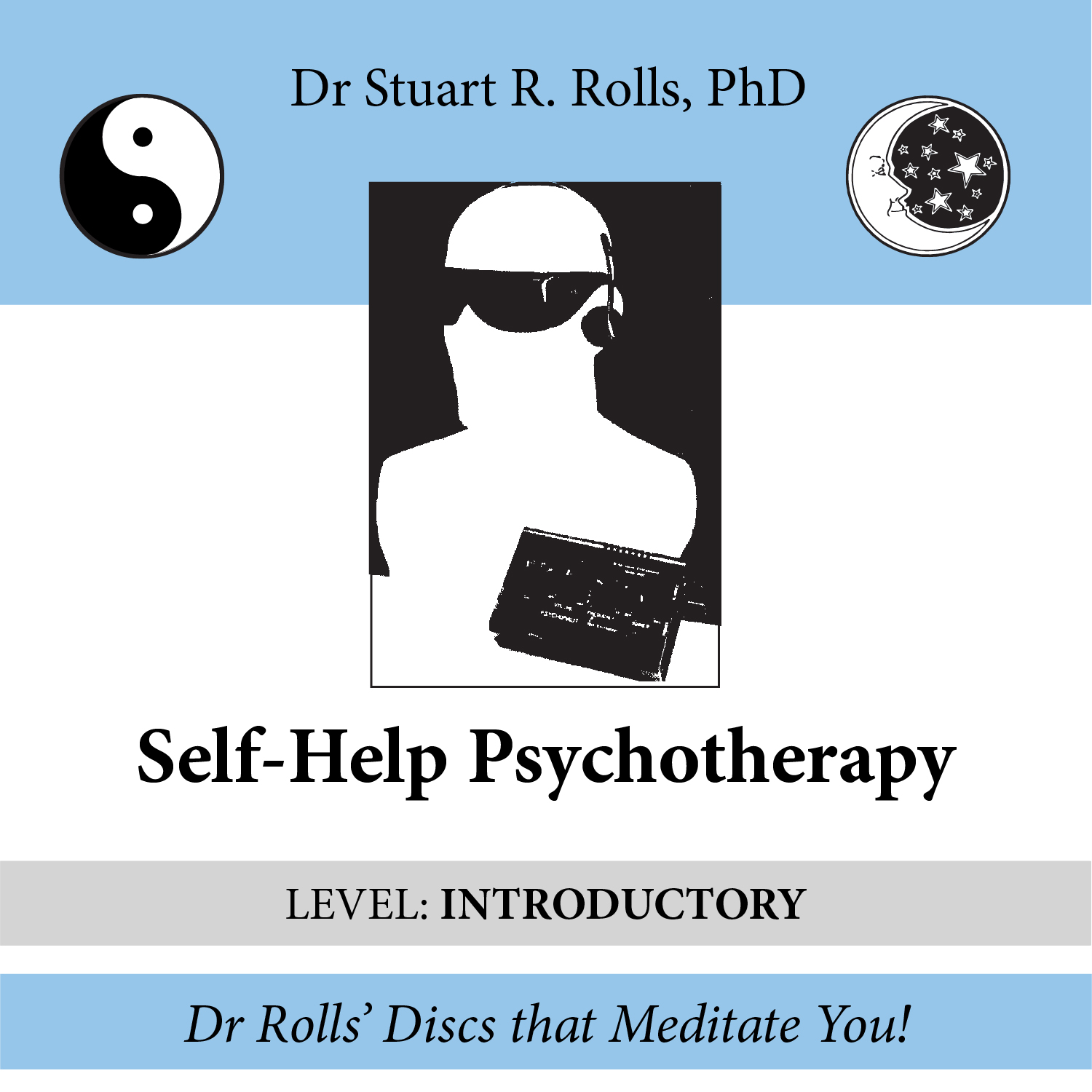 Self-Help Psychotherapy (Introductory Level)