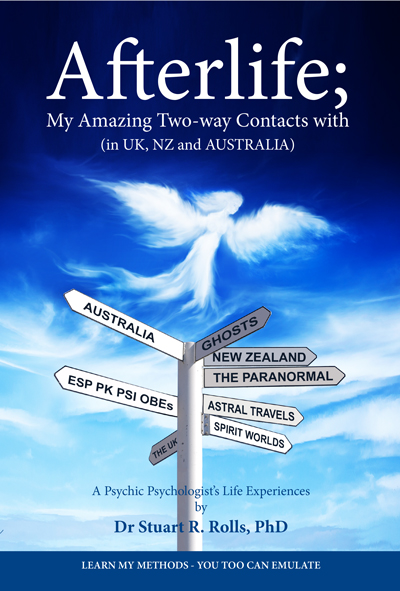 Afterlife; My Amazing Two-Way Contacts With