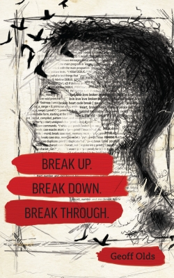 Break Up. Break Down. Break Through.
