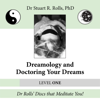 Dreamology and Doctoring Your Dreams (Level 1)