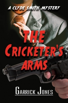 The Cricketer's Arms: A Clyde Smith Mystery