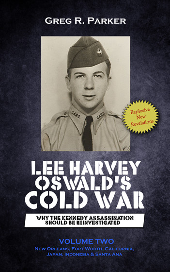 Lee Harvey Oswald's Cold War: Volume 2