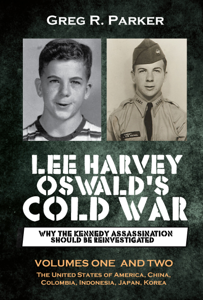 Lee Harvey Oswald's Cold War: Volumes One and Two (print only)