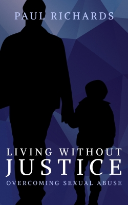 Living Without Justice: Overcoming Sexual Abuse