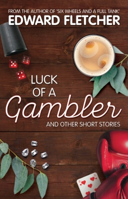 Luck of a Gambler: And other short stories