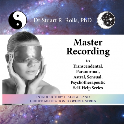 Master Recording to Transcendental, Paranormal, Astral, Sensual, Psychotherapeutic Self-Help Series