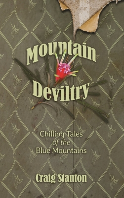 Mountain Deviltry: Chilling Tales of the Blue Mountains