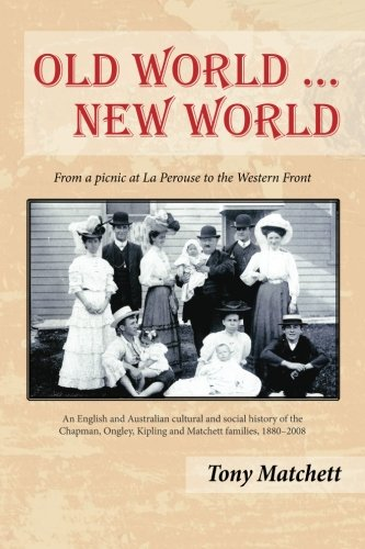 Old World ... New World: From a picnic at La Perouse to the Western Front