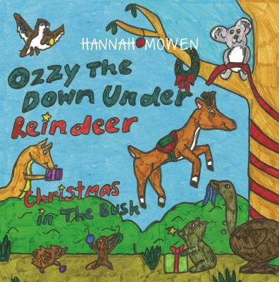 Ozzy the Down Under Reindeer: Christmas in the Bush