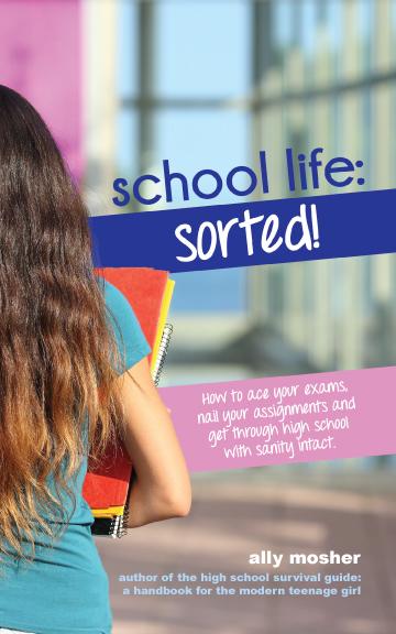 School Life: Sorted!