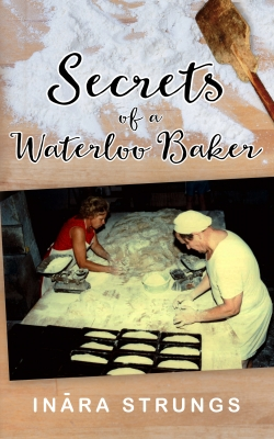Secrets of a Waterloo Baker - black and white edition