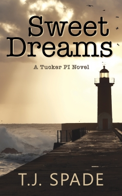 Sweet Dreams: A Tucker PI Novel
