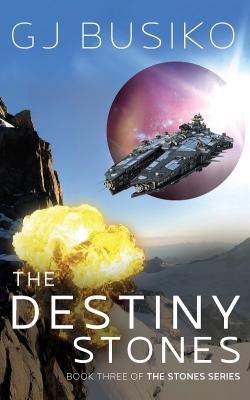 The Destiny Stones