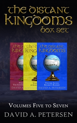 The Distant Kingdoms Series: Books 5 to 7