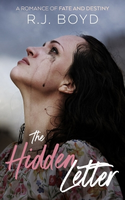 The Hidden Letter: A Romance of Fate and Destiny