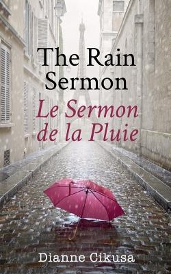 The Rain Sermon: Le Sermon de la Pluie