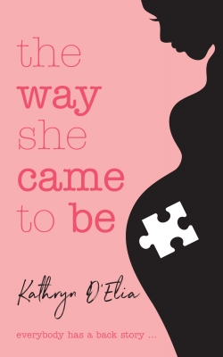 The Way She Came to Be