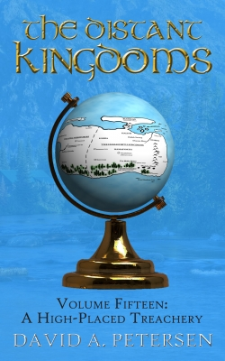 The Distant Kingdoms 15: A High-Placed Treachery