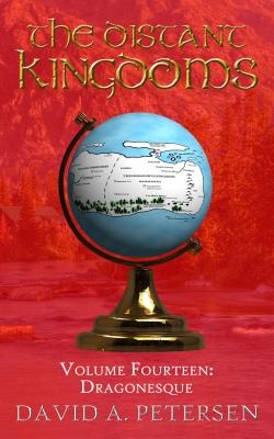 The Distant Kingdoms 14: Dragonesque