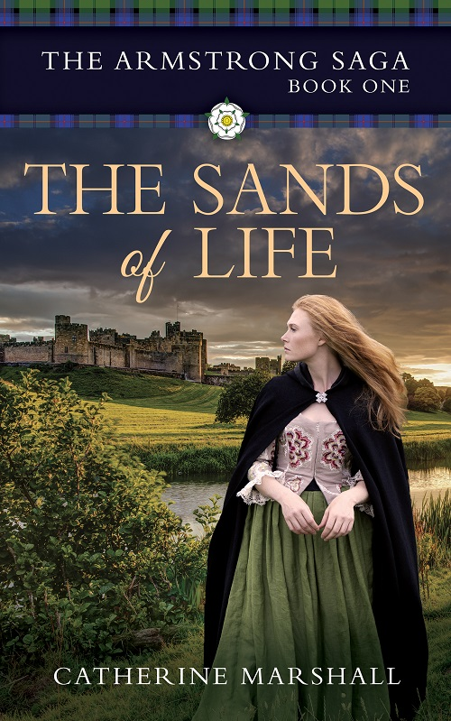 The Sands of Life (The Armstrong Saga Book 1)