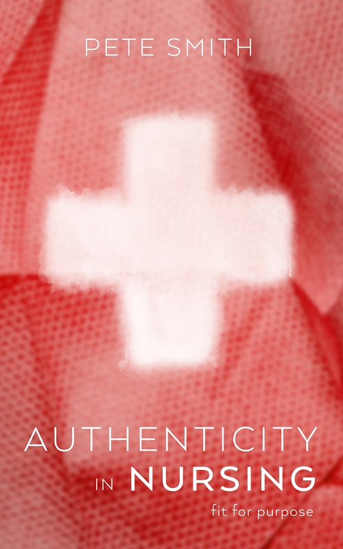 Authenticity in Nursing