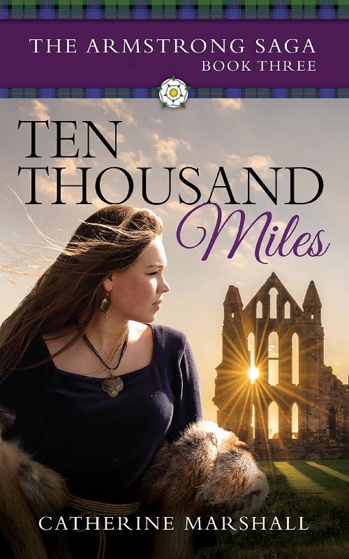 Ten Thousand Miles (The Armstrong Saga Book 3)