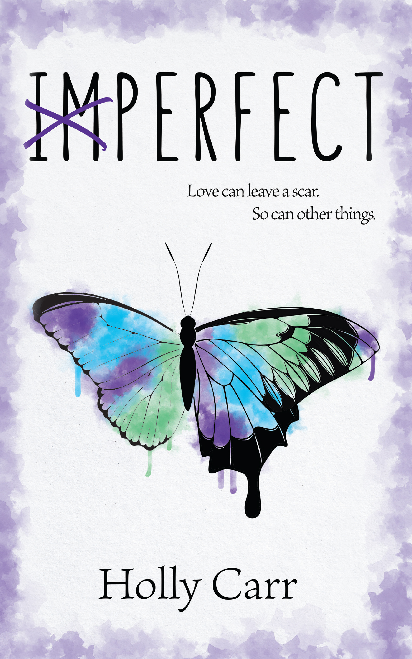 Imperfect: Love can leave a scar. So can other things