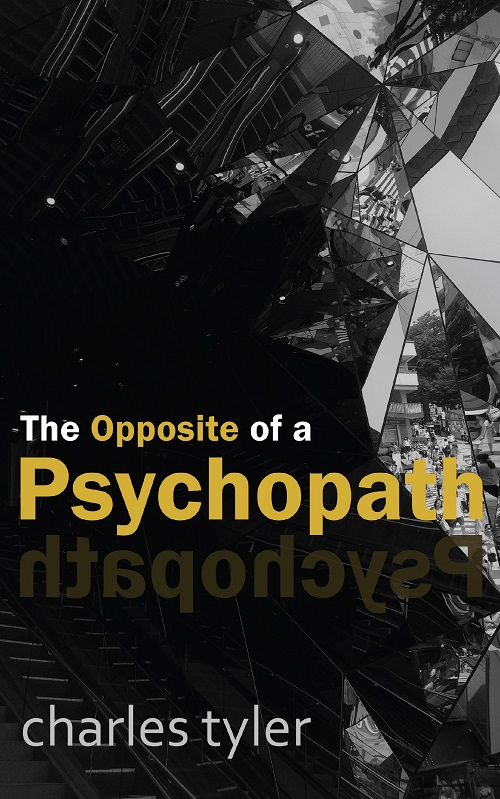 The Opposite of a Psychopath