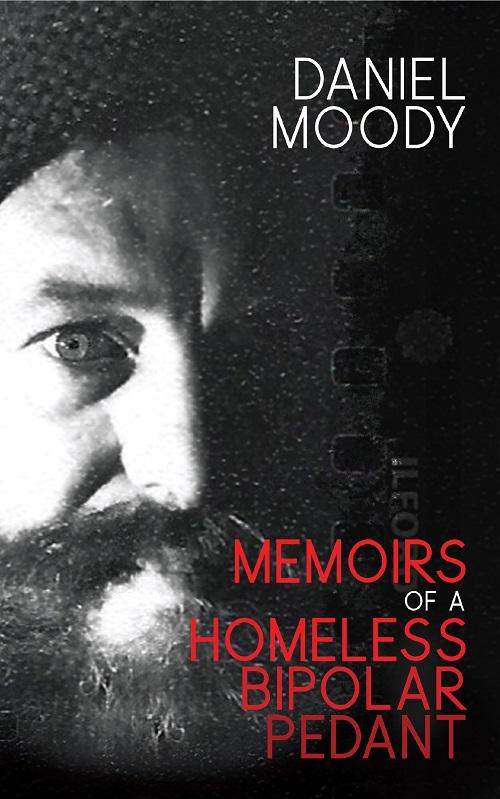 Memoirs of a homeless bipolar pedant