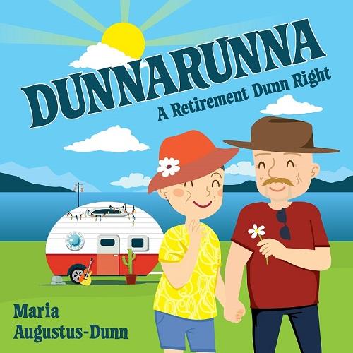 Dunnarunna: A Retirement Dunn Right - audiobook version