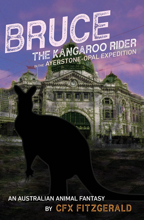 Bruce, the Kangaroo Rider in the Ayerstone-Opal Expedition: An Australian animal fantasy